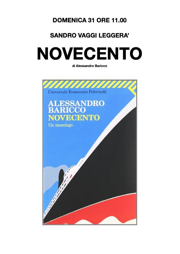 Domenica 31 ore 11.00 Sandro Vaggi leggerà Novecento